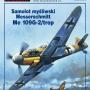 4-5-6-2013 Samolot mysliwski Messerschmitt Me 109G-2/Trop